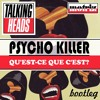 Talking Heads - Psycho Killer (Motriz Bootleg) [FREE DOWNLOAD]
