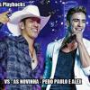 VS - As novinha - Pedro Paulo e Alex
