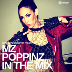 Hypeddit Exclusive - Mz Poppinz In The Mix (Tracklist for Hypeddit Free Downloads Included!)