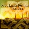 Breaking Benjamin Failure