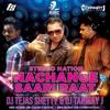 Nachange Saari Raat - Stereo Nation - DJ Tanmay J & Tejas Shetty Remix