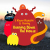 I Know Karate & Bunny - Burning Down The House (Original Mix)