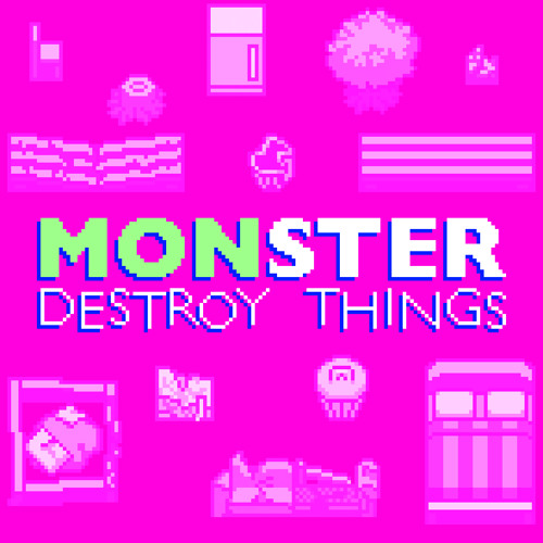 Monster Destroy Things OST