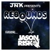 Rebounds 10 - Feat. Jason Risk