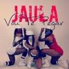 Carioca Dj feat Jaula - Vou te Pegar