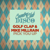 Golf Clap & Mike Millrain - Pick You Up - Country Club Disco - OUT NOW