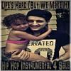 Lifes Hard (But We Make It) Instrumental Produced By Shane B / PyskOdeliK ENT.