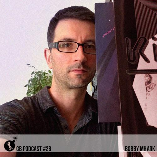 Goethebunker Podcast #28 - Bobby Mhark
