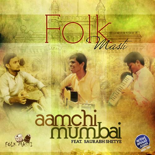 Aamchi Mumbai Official_Folk Masti