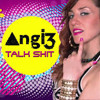 Angi3- Talk S__t (Rigger's Keystone Killaz Remix) *free download*