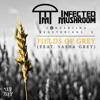 Infected Mushroom - Fields Of Grey (feat. Sasha Grey)