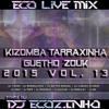 Download Kizomba Tarraxinha Guetho Zouk 2015 Mix Vol.13 - Eco Live Mix Com Dj Ecozinho Mp3