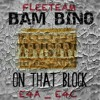 BAM BINO - ( ON THAT BLOCK )