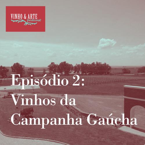 002 - Vinhos Da Campanha Gaúcha
