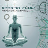 Mantra Flow - Strange Material  LP Out Now!
