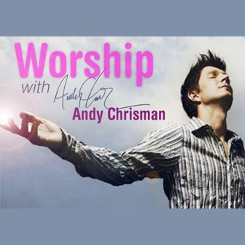 Worship with 4HIM's Andy Chrisman (Demo)