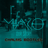 Mako - Our Story (Chalms Bootleg) FREE DOWNLOAD