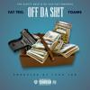 Fat Trel - Off Da Sh!t (Feat. Foams) mp3