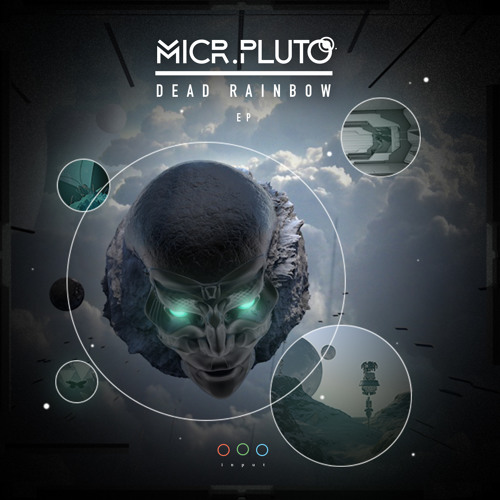 Micr.Pluto - Dead Rainbow