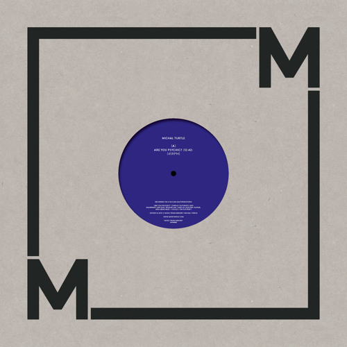 MFM 008 - Michal Turtle - Are You Psychic? / Astral Decoy (2015)