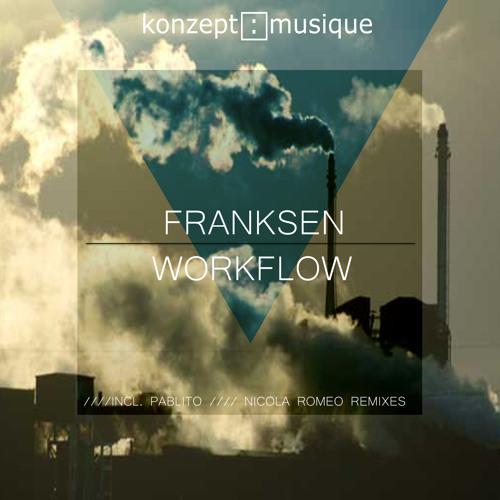 Franksen - Workflow (Nicola Romeo Remix)