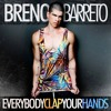 Breno Barreto - Everybody Clap Your Hands (Tommy Love Remix)