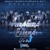 Locker Urbano Mix Panama 2015 - Plena Seria Vol 3 El Tachi Boza El Charri Yemil Reggae Dancehall