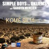 KOMÈ SILIA (Pote Dlo) SIMPLE BOYS feat OKIJEMS AND GARDYN MERCIER