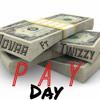 Pay Day Ft Twizzyyy