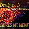 Jay Muzik El Sensacional Ft. Double J - Corres Mi Mente (WWW.ELGENERO.COM).mp3
