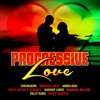PROGRESSIVE LOVE RIDDIM (OFFICIAL MIX BY RICOVIBES)