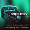 Rene Ablaze & Ian Buff feat. Diana Leah - I'll Find My Way [Out Now]