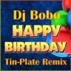 Dj Bobo - Happy Birthday (Windy Trap Remix)