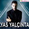 İlyas Yalçıntaş - Çok Yalnızım Sevgilim (Single) 2015