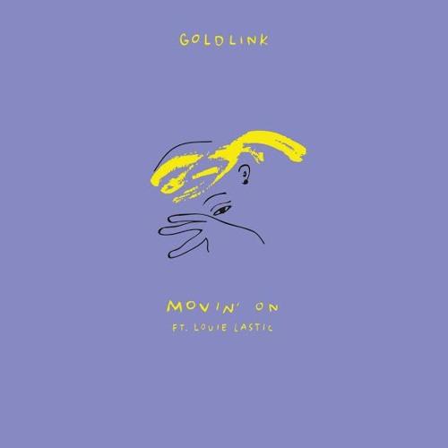 GoldLink - Movin' On (Ft. Louie Lastic)