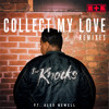 The Knocks - Collect My Love Feat. Alex Newell (Mat Zo Remix)