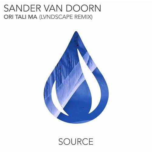 Sander Van Doorn - Ori Tali Ma (LVNDSCAPE Remix)