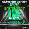 THOMAS GOLD BRIGHT LIGHTS BELIVE HIGHSYNTH REVEALED TOMORROWWORLD CONTEST FREE DL hit the buy button