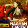 Nachan Farrate Maar Ke