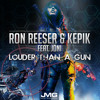 Ron Reeser & Kepik - Louder Than a Gun feat. Joni PEAKED at #14 on Beatport Top 100 PH