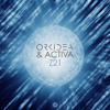 Orkidea & Activa - Z21 [OUT NOW!]