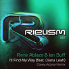 Rene Ablaze & Ian Buff feat. Diana Leah - I'll Find My Way (Davey Asprey Remix)