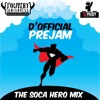 """Jouvert Jamishness """"THE SOCA HEROS"""" (D'Official Pre Jam Mix)by Dj Paddy Intl"""