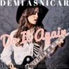 Demi Asnicar - Do It Again Feat. Chris Brown & TYGA