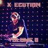 X_Ecution Volume 8
