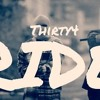 Thirty4- My N$$GA ( Ride)