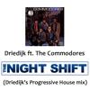 Driedijk Ft. The Commodores - Nightshift (Driedijk's Progressive House Mix)