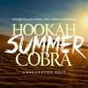 Qulinez, Calvin Harris, Tony Junior & Dropgun - Hookah Summer Cobra (Unrevealed Edit)
