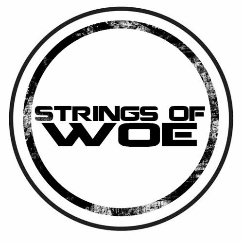 Strings of Woe