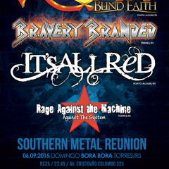 ANGRA + BRAVERY BRANDED + RAGE AGAINST THE MACHINE - IT'S ALL RED - TOWER'S ROCK X